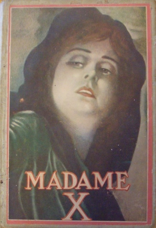 Madame X; a story of motherlove