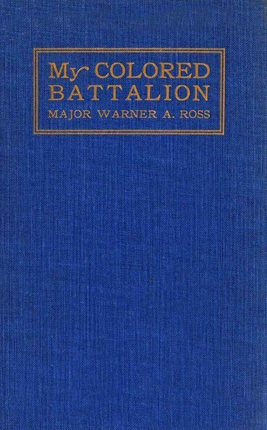 My Colored Battalion