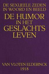 Sexueele Zeden in Woord en Beeld De Humor in het Geslachtsleven