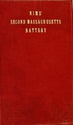 History of the Second Massachusetts Battery (Nims' Battery) of Light Artillery, 1861-1865