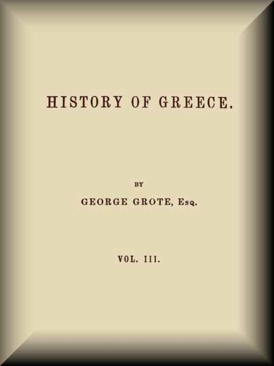History of Greece, Volume 03 (of 12)