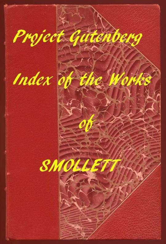 Index of the Project Gutenberg Works of Tobias Smollett