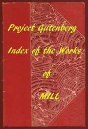 Index of the Project Gutenberg Works of John Stuart Mill