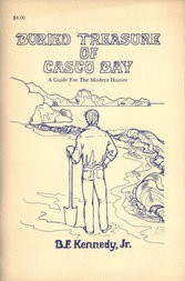 Buried Treasure of Casco Bay A Guide for the Modern Hunter