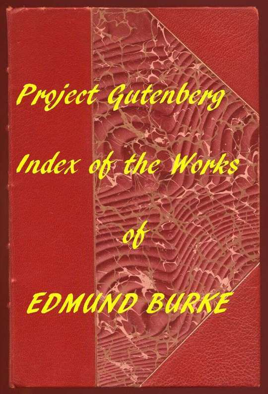 Index of the Project Gutenberg Works of Edmund Burke