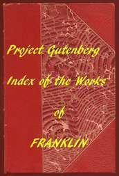 Index of The Project Gutenberg Works of Benjamin Franklin
