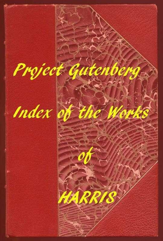 Index of the Project Gutenberg Works of Joel Chandler Harris