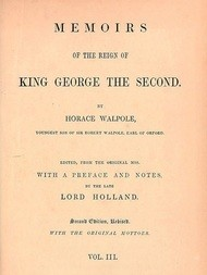 Memoirs of the Reign of King George the Second (Vol. 3 of 3)