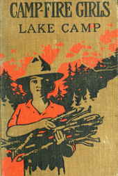 Campfire Girls' Lake Camp or, Searching for New Adventures