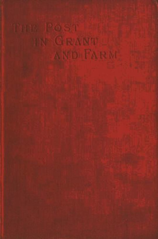 The Early History of the Post in Grant and Farm