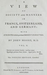 A View of Society and Manners in France, Switzerland, and Germany, Volume II (of 2) With Anecdotes Relating to Some Eminent Characters