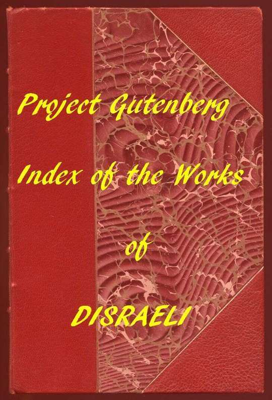 Index of the Project Gutenberg Works of Benjamin Disraeli