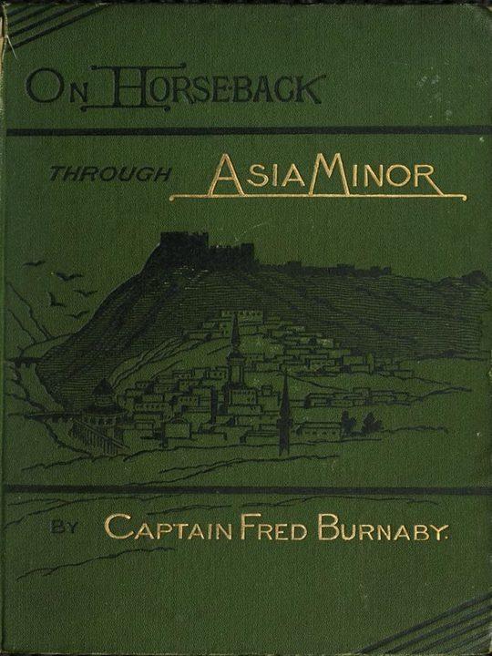On Horseback Through Asia Minor, Volume 2 (of 2)