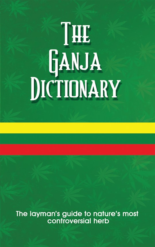 The Ganja Dictionary