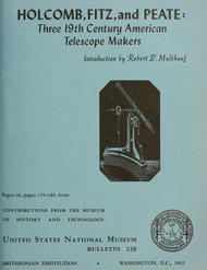 Holcomb, Fitz, and Peate: Three 19th Century American Telescope Makers