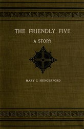 The Friendly Five A Story
