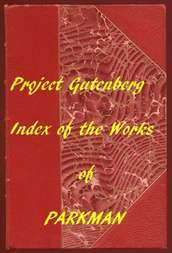 Index of the Project Gutenberg Works of Francis Parkman