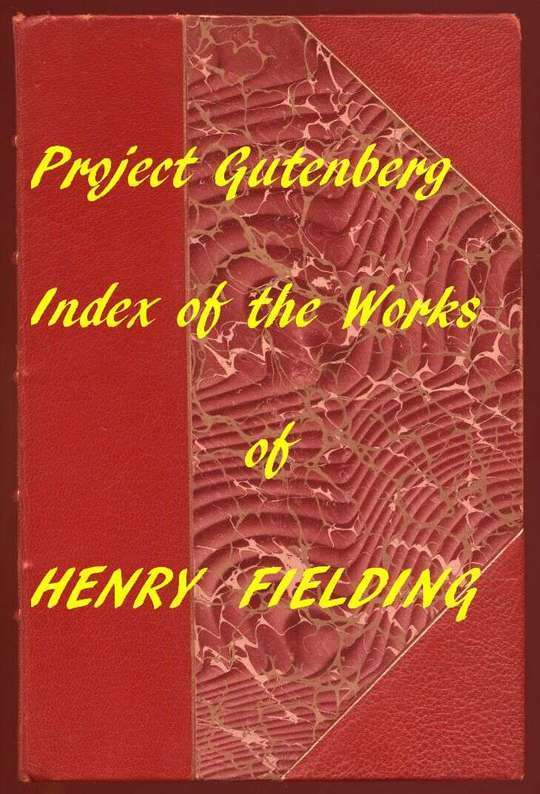 Index of the Project Gutenberg Works of Henry Fielding