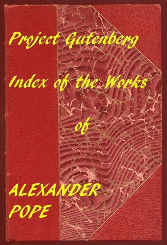 Index of the Project Gutenberg Works of Alexander Pope