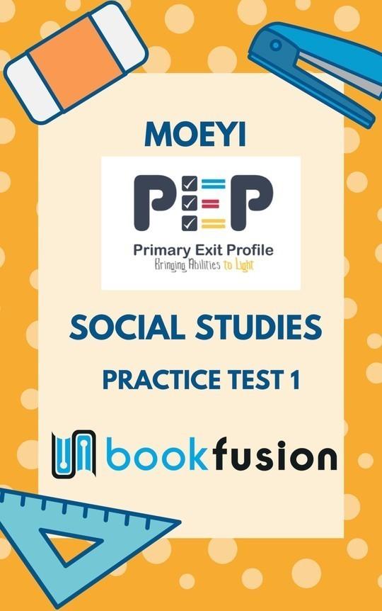 PEP Social Studies: Practice Test 1