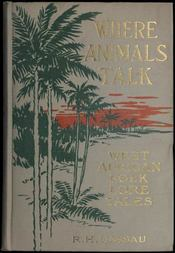 Where Animals Talk West African Folk Lore Tales