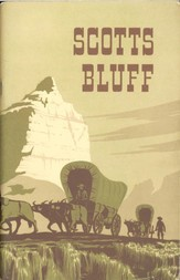 Scotts Bluff National Monument, Nebraska National Park Service Historical Handbook Series No. 28