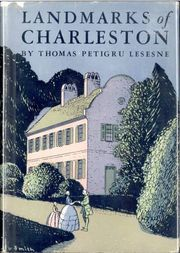 Landmarks of Charleston Including description of An Incomparable Stroll