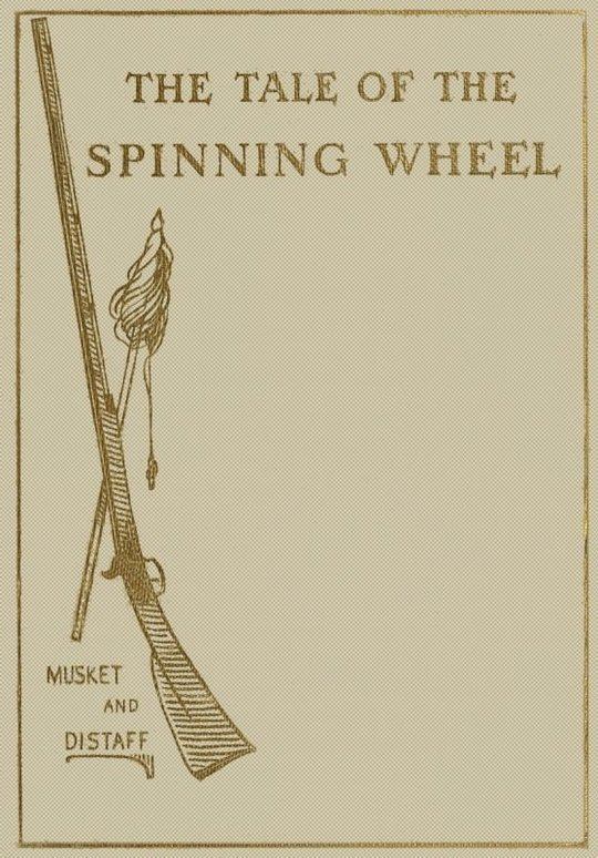 The Tale of the Spinning Wheel