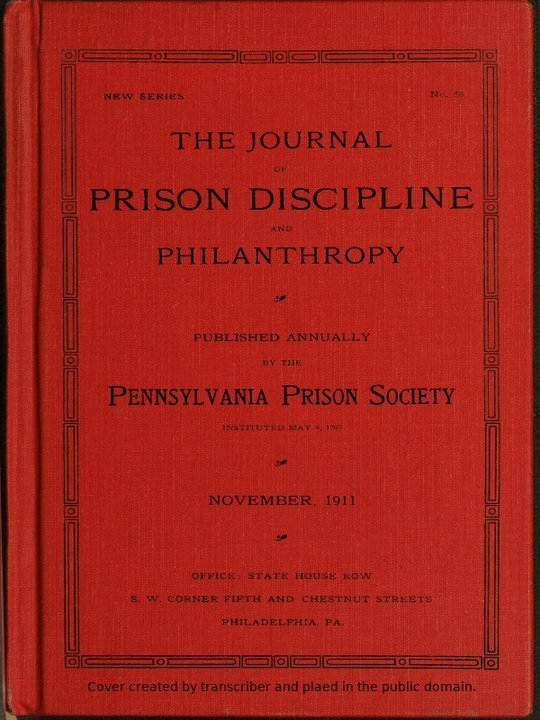 The Journal of Prison Discipline and Philanthropy (New Series, No. 50) November 1911