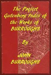 Index of the Project Gutenberg Works of John Burroughs