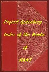 Index of the Project Gutenberg Works of Immanuel Kant