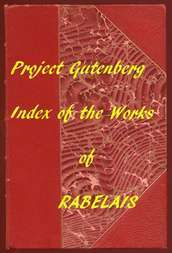 Index of the Project Gutenberg Works of Rabelais