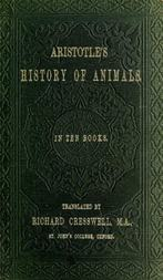 Aristotle's History of Animals In Ten Books