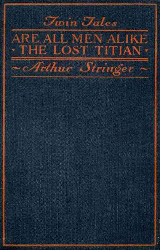 Twin Tales: Are All Men Alike and The Lost Titian