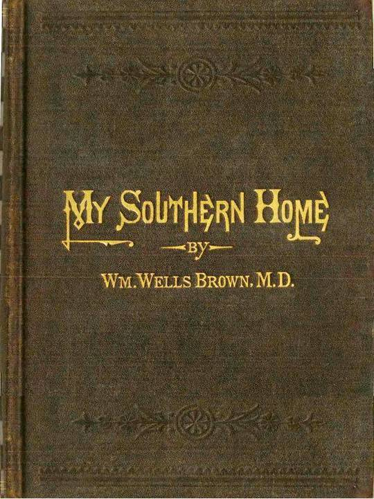 My Southern Home: Or, the South and Its People