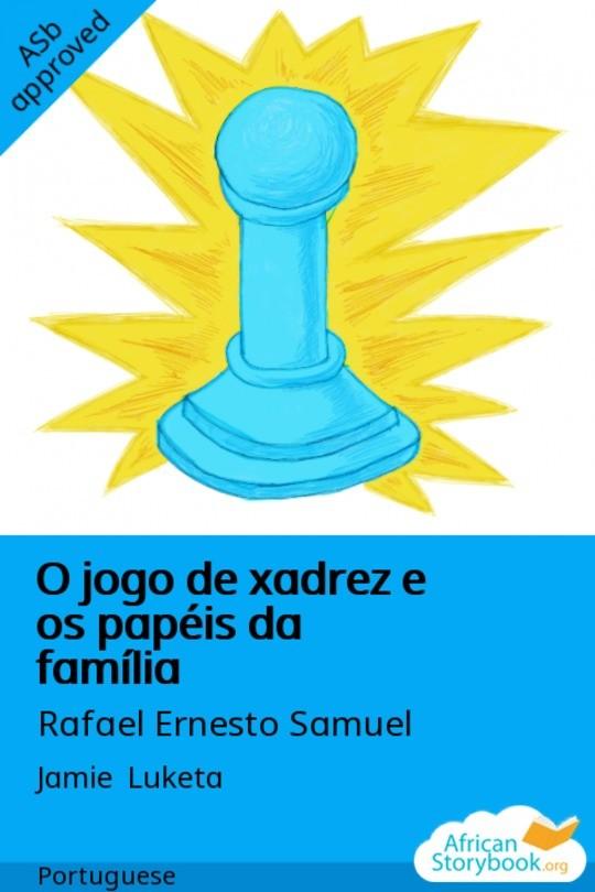 O jogo de xadrez e os papéis da família