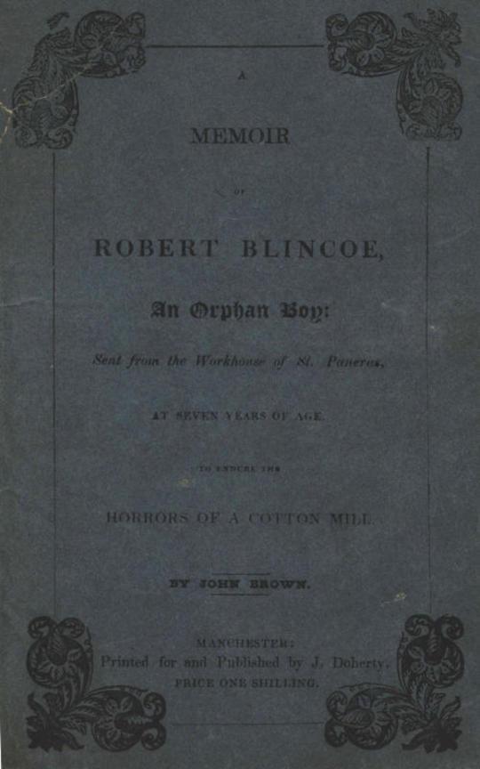 A Memoir of Robert Blincoe, an Orphan Boy
