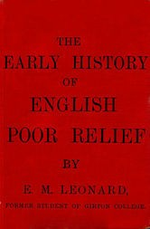 The Early History of English Poor Relief