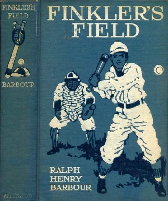 Finkler's Field A Story of School and Baseball