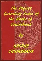 Index of the Project Gutenberg Works of George Cruikshank
