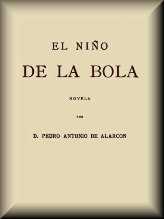 El Niño de la Bola Novela