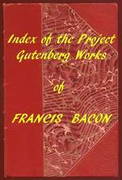 Index of the Project Gutenberg Works of Francis Bacon