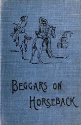 Beggars on Horseback; A riding tour in North Wales