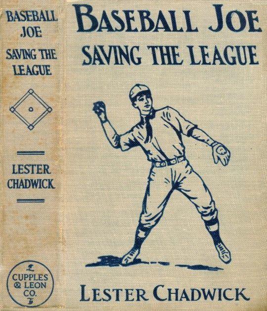 Baseball Joe Saving the League or, Breaking Up a Great Conspiracy