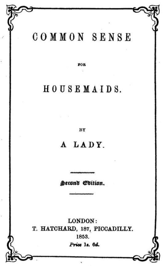 Common Sense for Housemaids