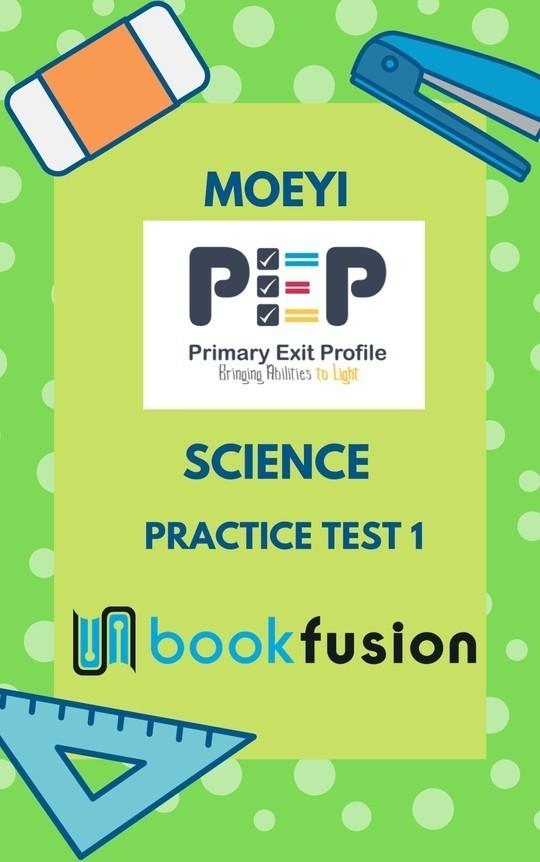 PEP Science: Test Practice 1