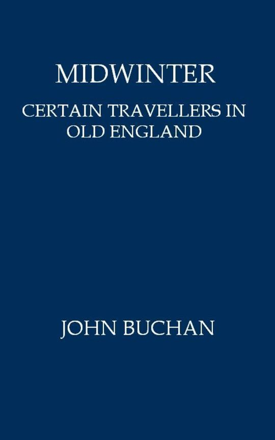 Midwinter Certain Travellers in Old England