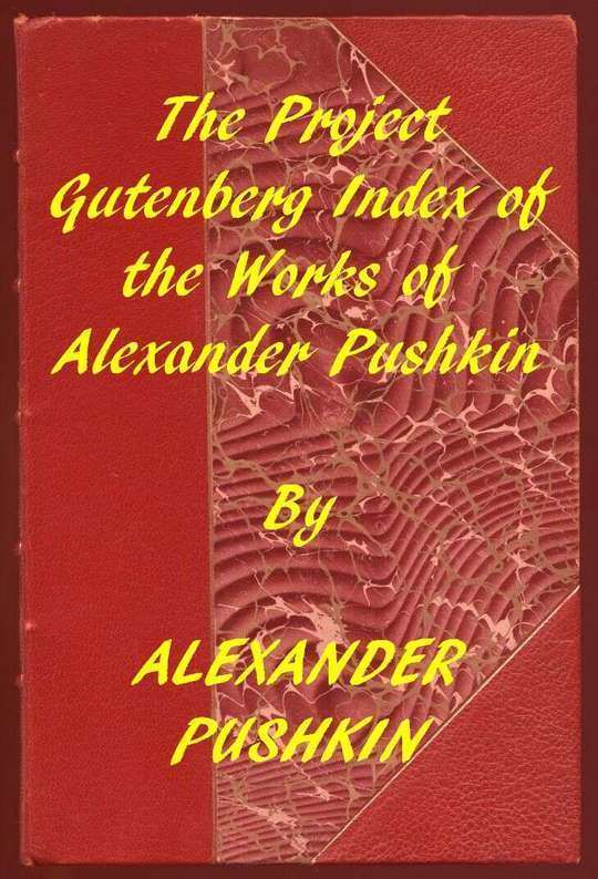 Index of the Project Gutenberg Works of Alexander Pushkin