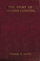 The Story of Spanish Painting