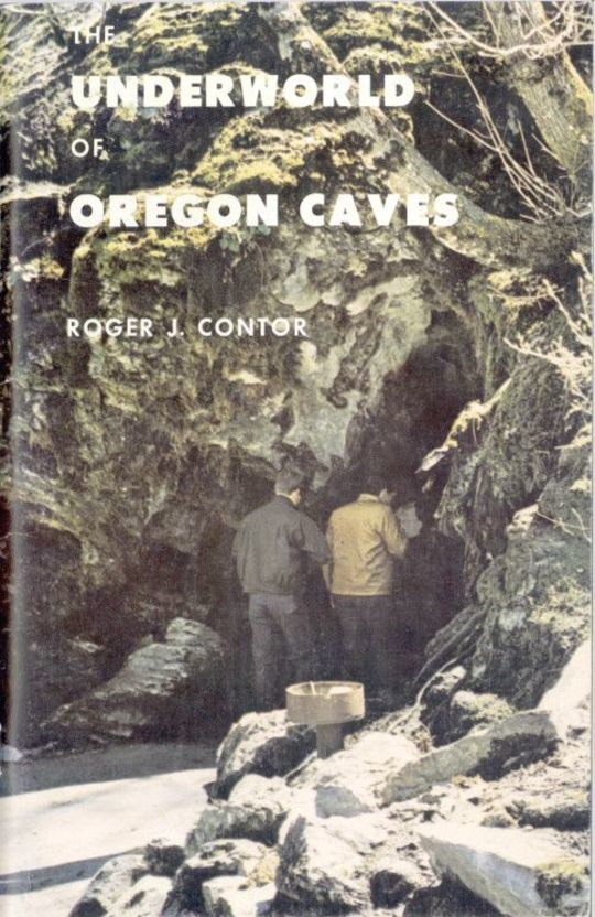The Underworld of Oregon Caves National Monument